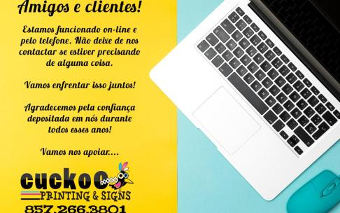 Cuckoo Printing & Signs atende online e por telefone